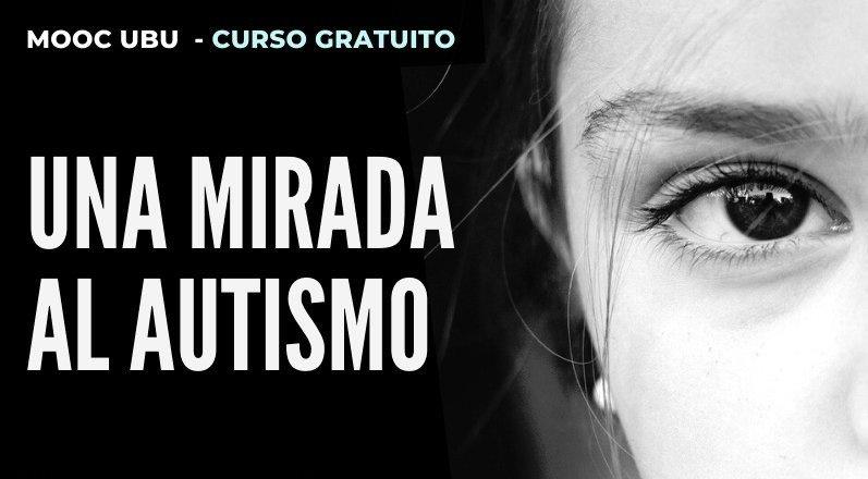 Nueva edición del MOOC «Una mirada al Autismo»